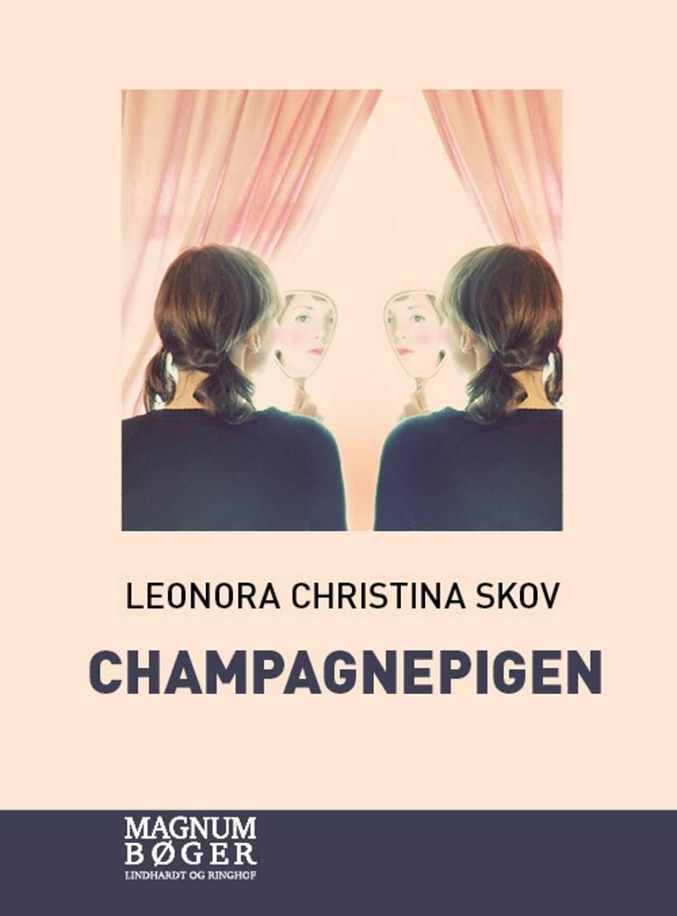 Champagnepigen (storskrift) af Leonora Christina Skov