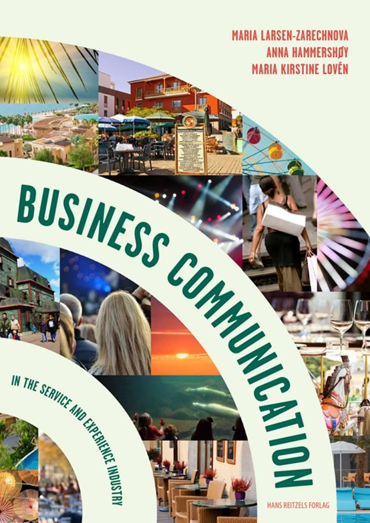 Business Communication af Anna Hammershøy, Maria Larsen-Zarechnova og Maria Kirstine Lovén