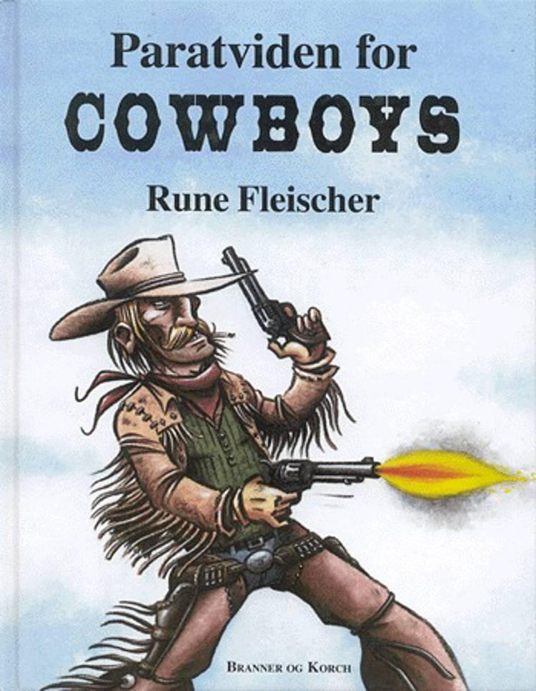 Paratviden for cowboys af Rune Fleischer
