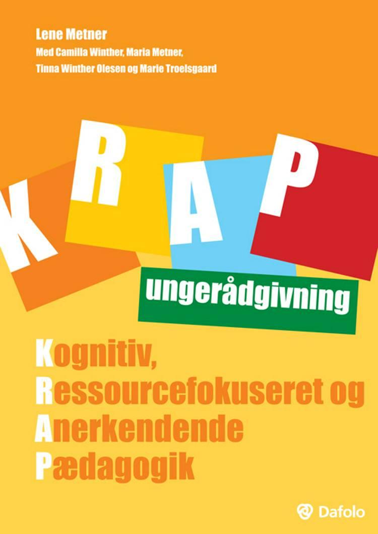 KRAP ungerådgivning af Lene Metner, Camilla Winther og Maria Metner m.fl.