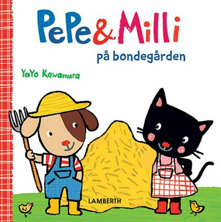 Pepe og Milli på bondegården af Yayo Kawamura