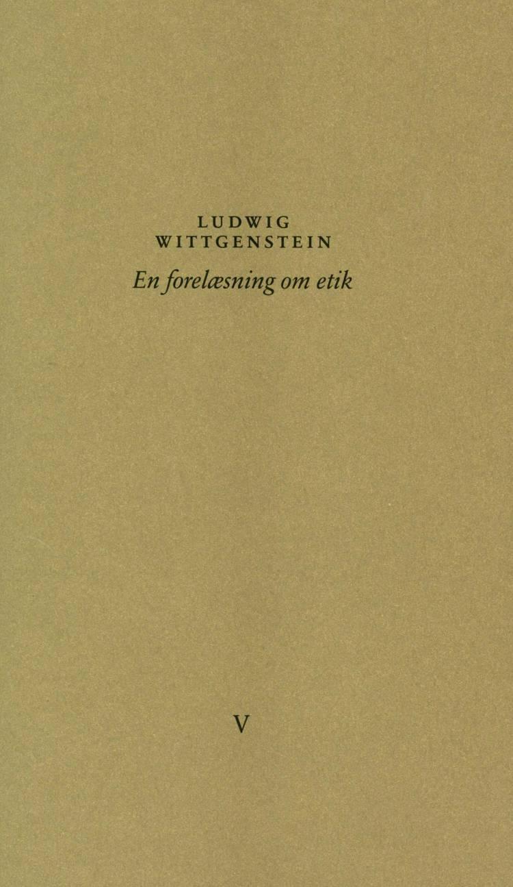 En forelæsning om etik af Ludwig Wittgenstein