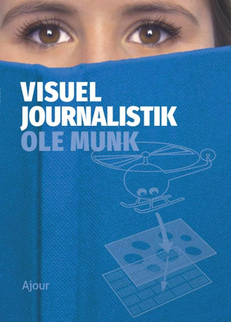 Visuel journalistik af Ole Munk