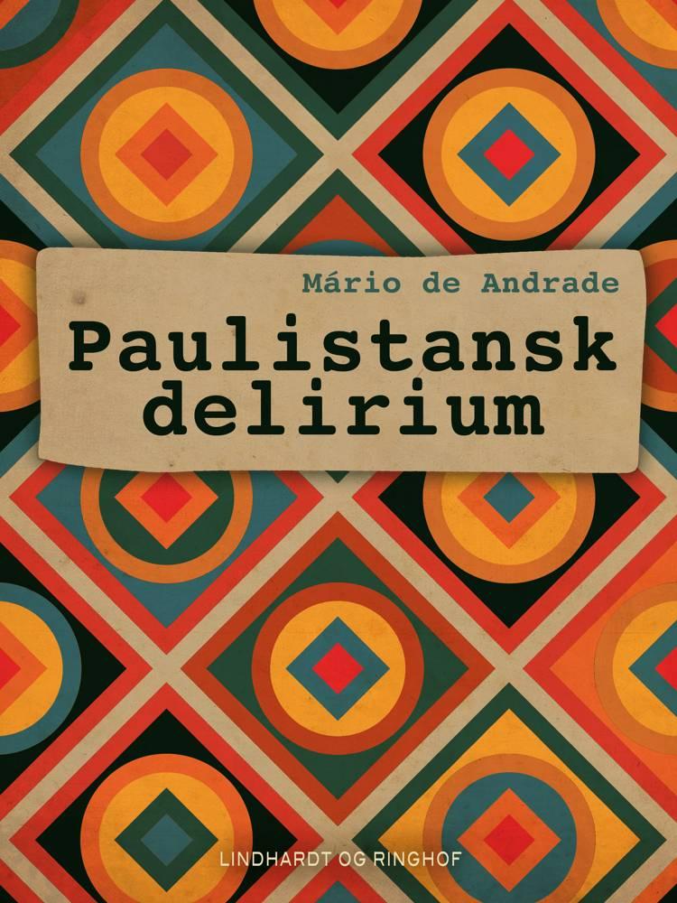 Paulistansk delirium af Mário de Andrade og Mário De Andrade