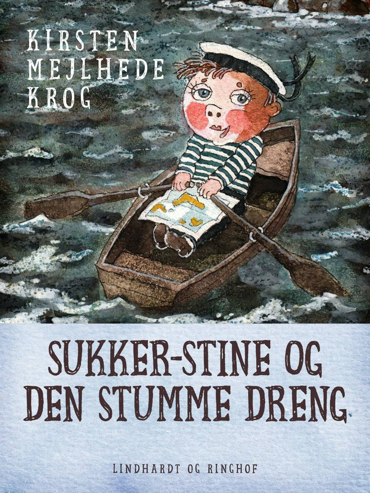 Sukker-Stine og den stumme dreng af Kirsten Mejlhede Krog