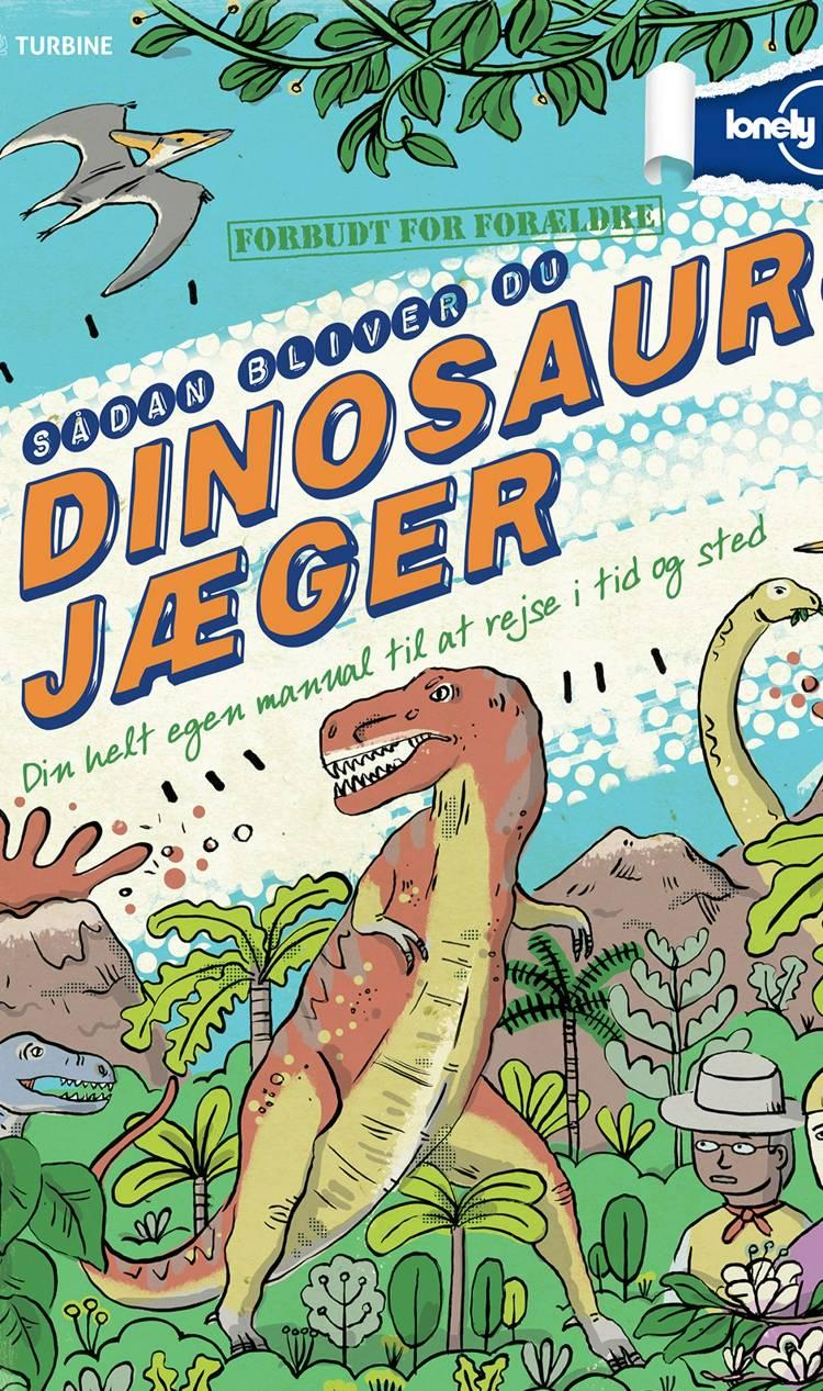 Sådan bliver du dinosaurjæger af Scott Forbes