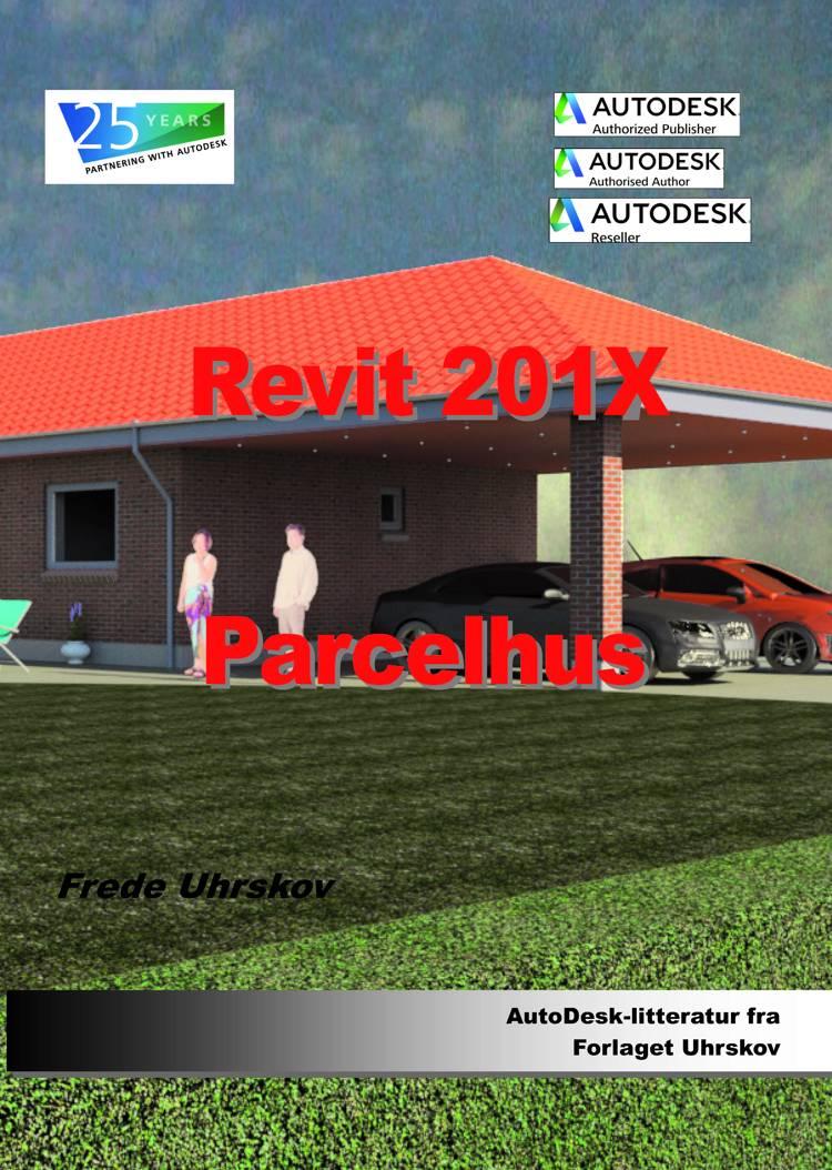 Revit 201X Parcelhus af Frede Uhrskov