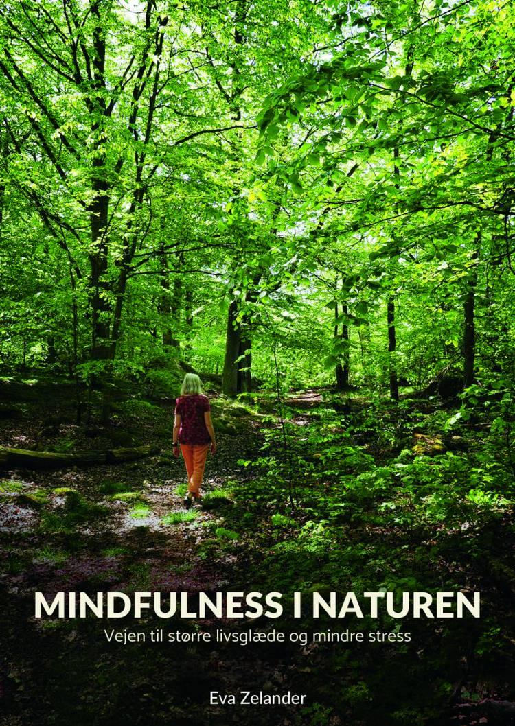 Mindfulness i naturen af Eva Zelander