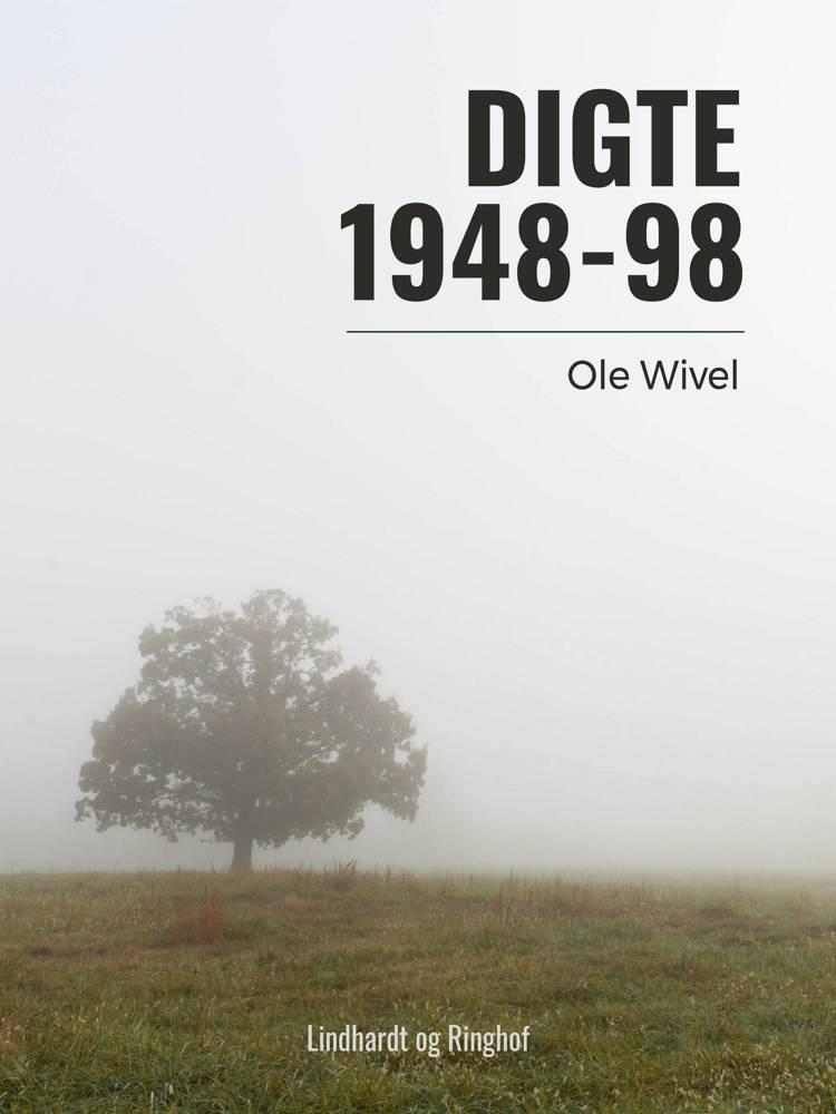 Digte 1948-98 af Ole Wivel