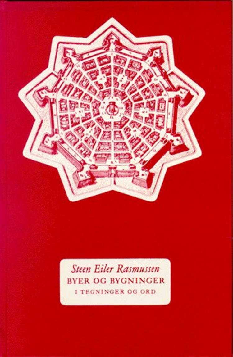 Byer og Bygninger i Tegninger og Ord af Steen Eiler Rasmussen