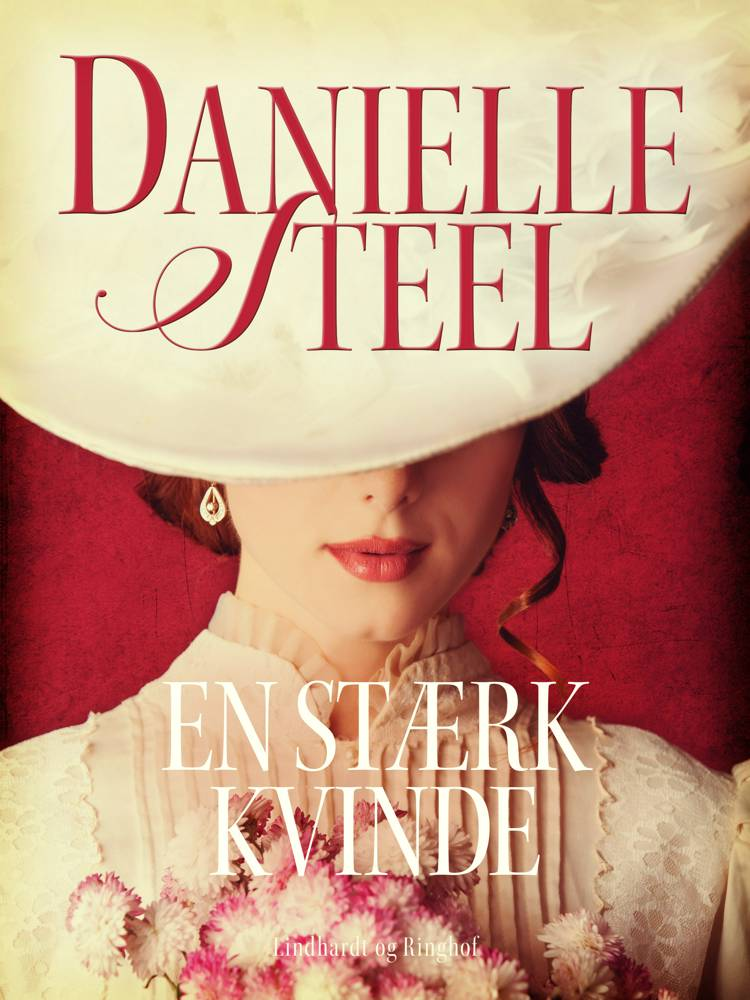 En stærk kvinde af Danielle Steel