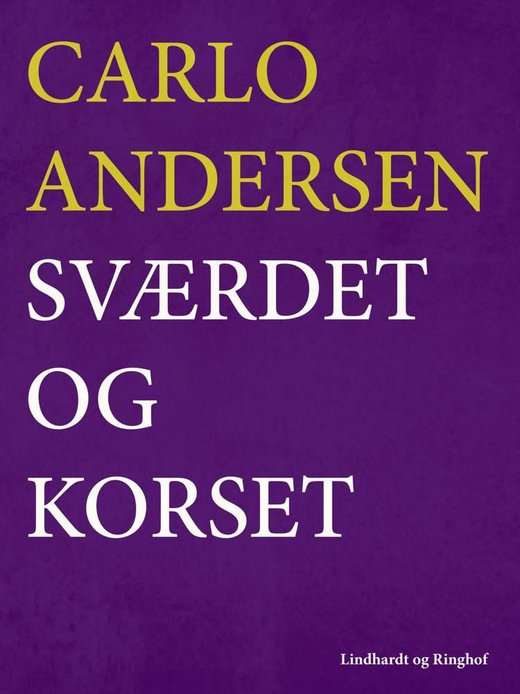 Sværdet og korset af Carlo Andersen