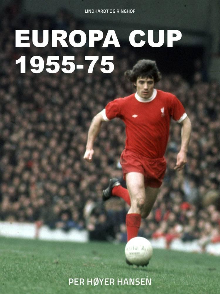 Europa Cup 1955-75 af Per Høyer Hansen