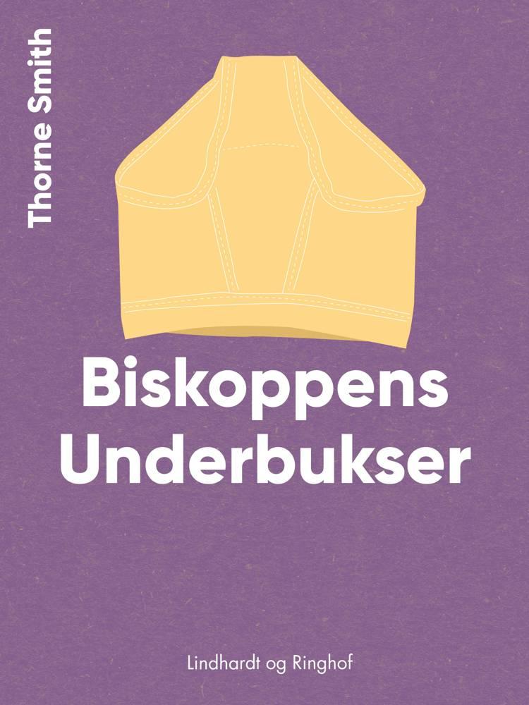 Biskoppens Underbukser af Thorne Smith