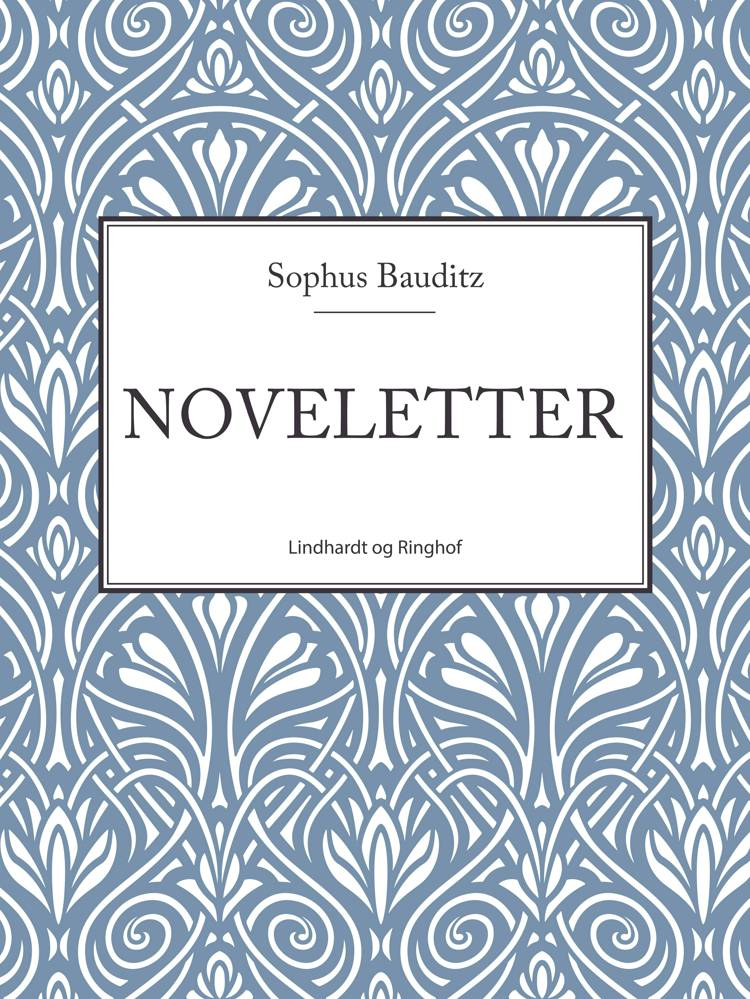 Noveletter af Sophus Bauditz