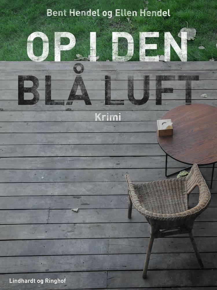 Op i den blå luft af Ellen Hendel og Bent Hendel