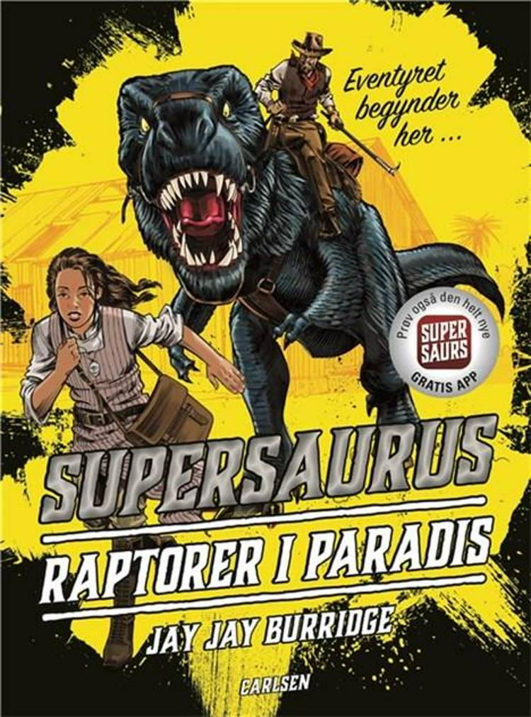 Supersaurus, Raptorer i paradis, Jay Burridge, dinosaur, dinosaurbog, spændende børnebog