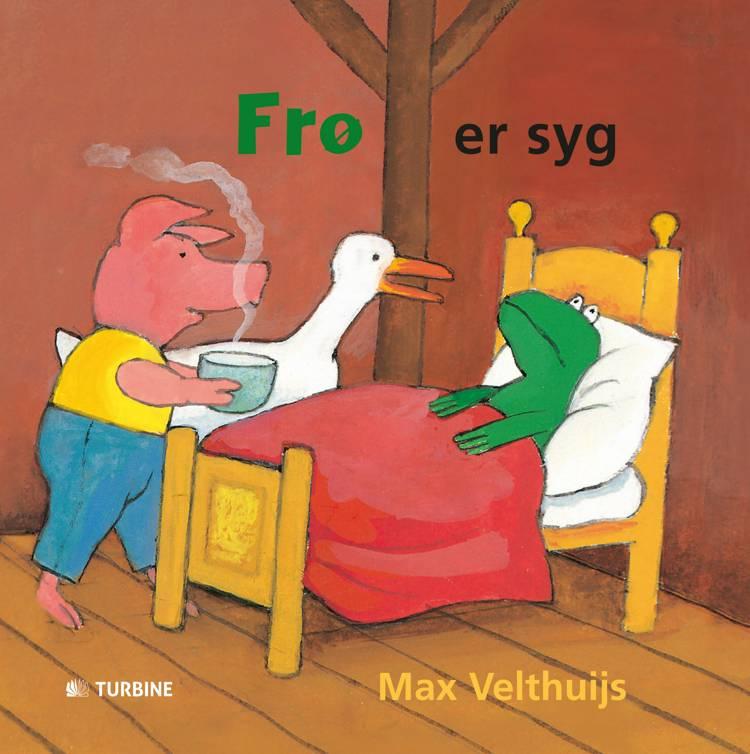 Frø er syg af Max Velthuijs
