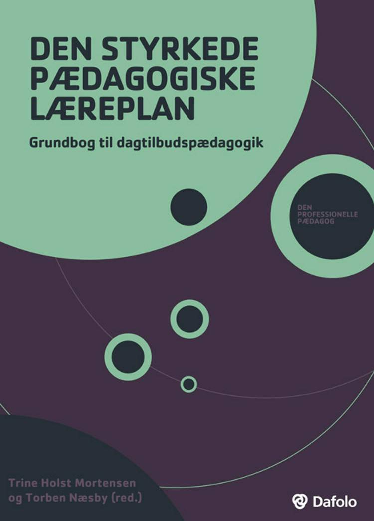 Den styrkede pædagogiske læreplan af Torben Næsby, Line Togsverd og Trine Holst Mortensen m.fl.