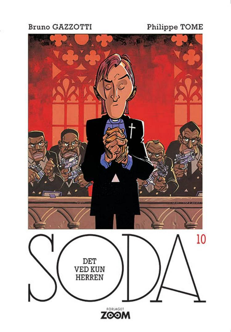 Soda 10: Det ved kun herren af Philippe Tome
