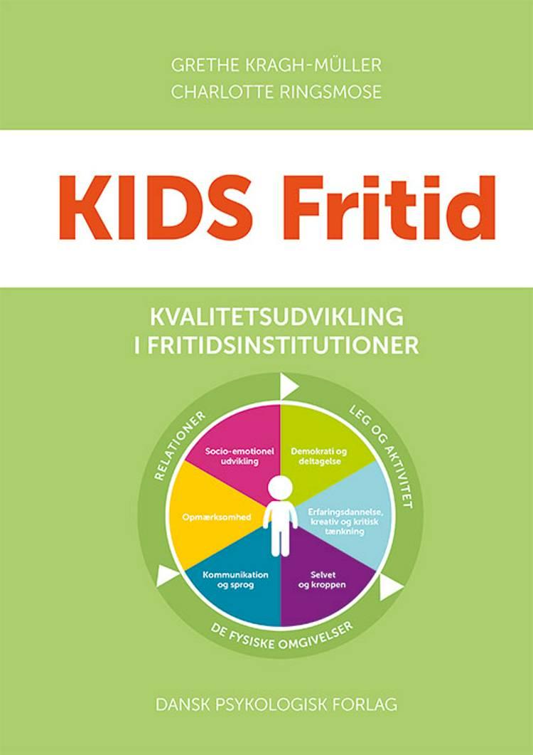 KIDS Fritid af Grethe Kragh-Müller og Charlotte Ringsmose