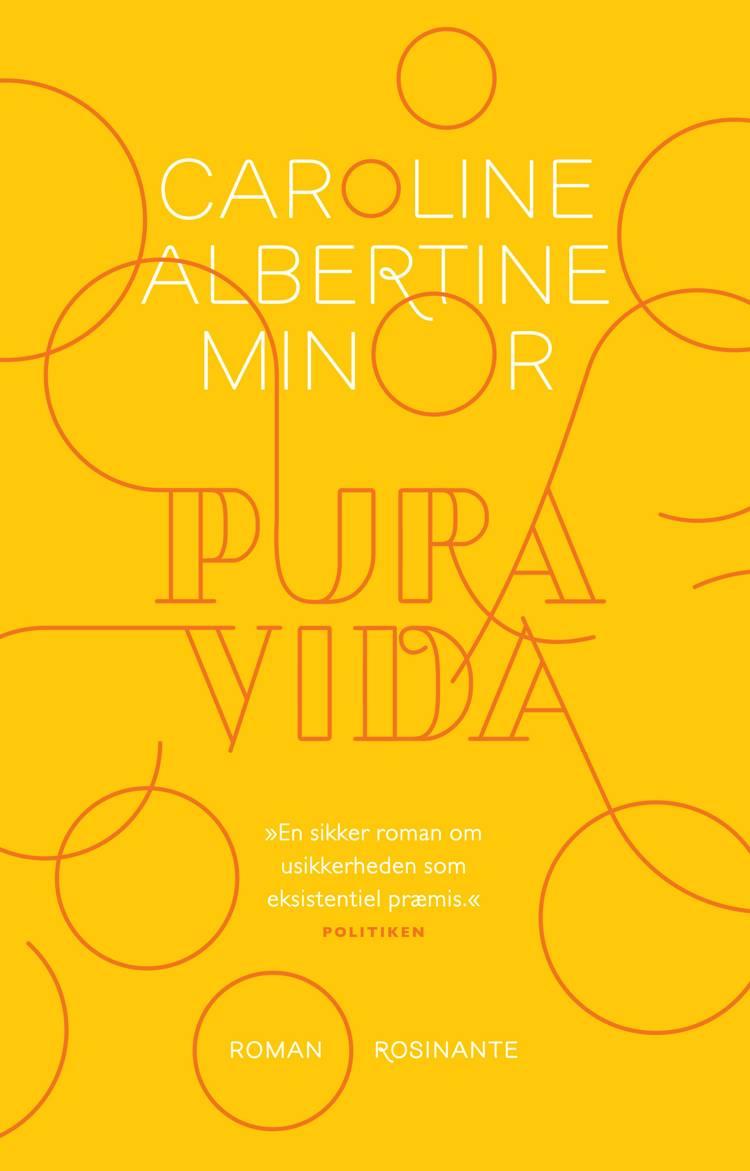 Pura vida af Caroline Albertine Minor
