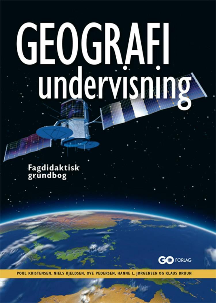 Geografiundervisning af Poul Kristensen, Niels Kjeldsen og Ove Pedersen m.fl.