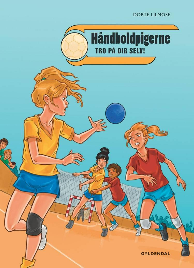 Håndboldpigerne 1 af Dorte Lilmose