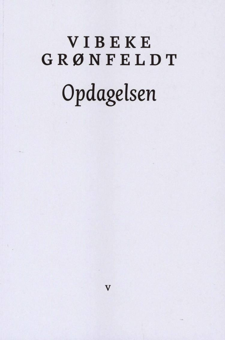 Opdagelsen af Vibeke Grønfeldt