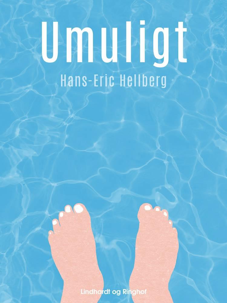 Umuligt af Hans-Eric Hellberg