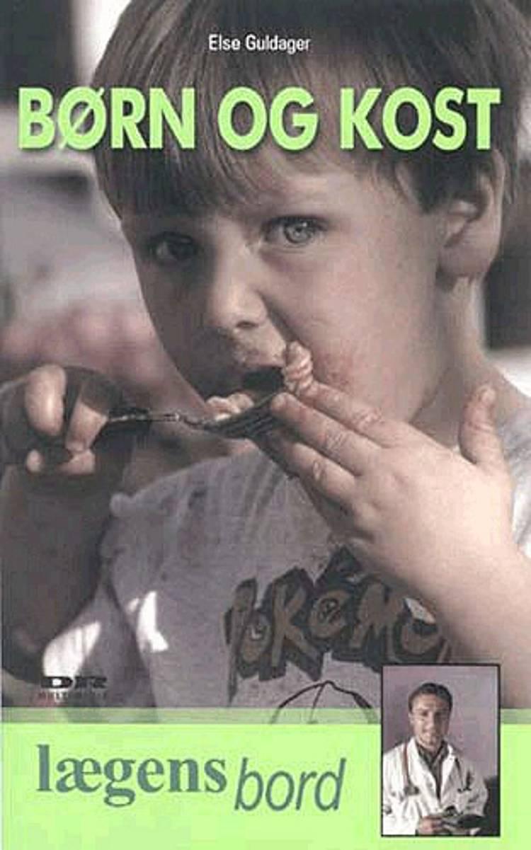 Børn & kost af Else Guldager