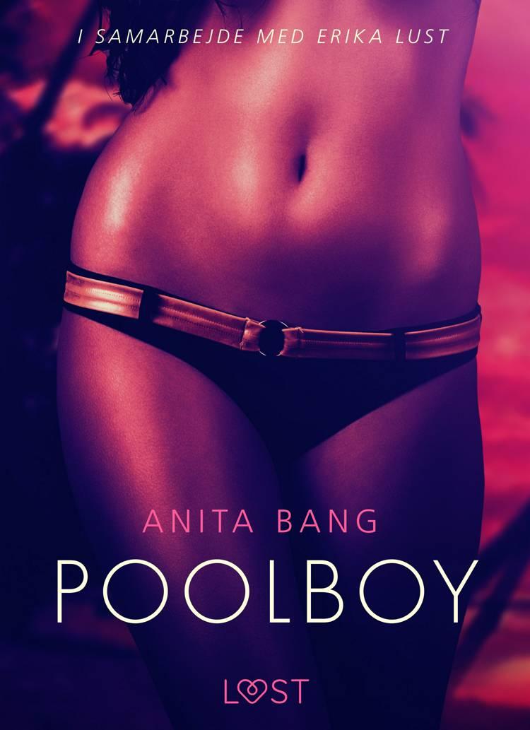 Poolboy - en erotisk novelle af Anita Bang