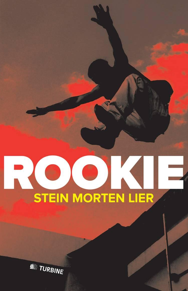 Rookie af Stein Morten Lier