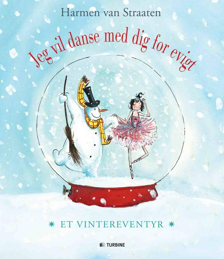 Jeg vil danse med dig for evigt af Harmen van Straaten
