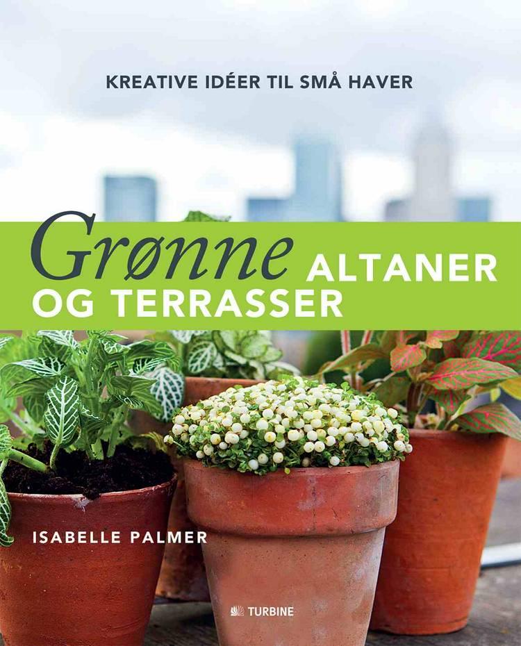 Grønne altaner og terrasser af Isabelle Palmer