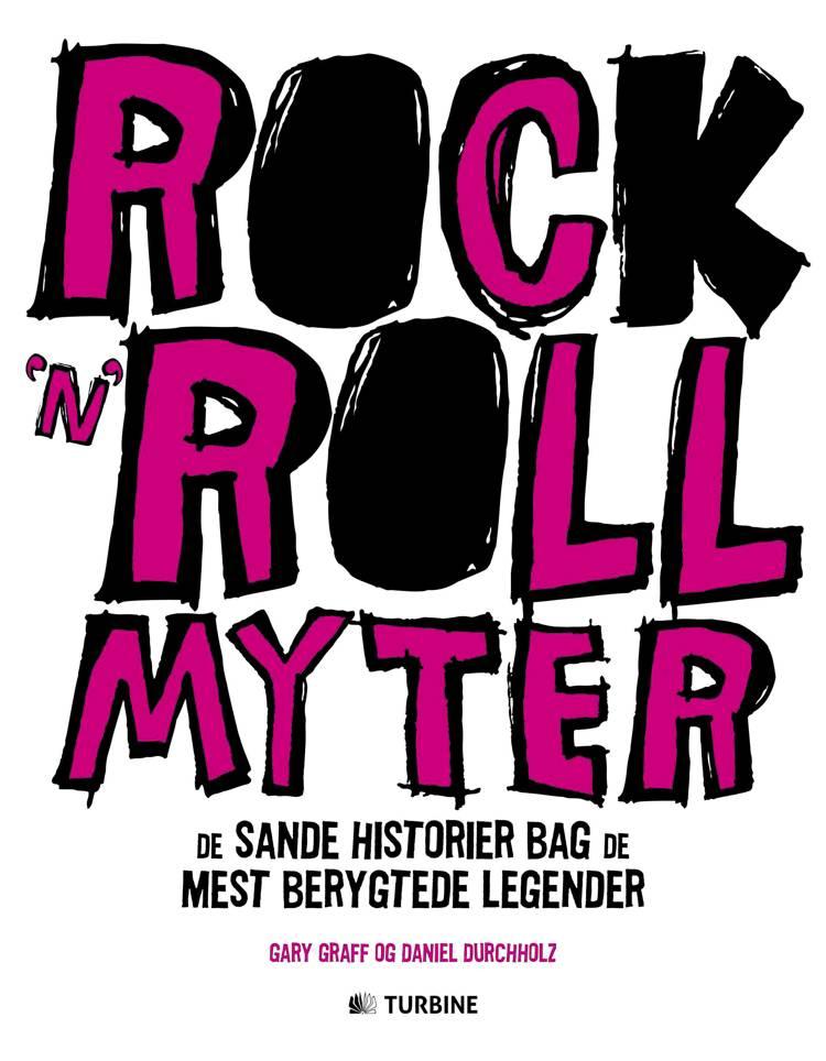 Rock'n'roll-myter af Gary Graff