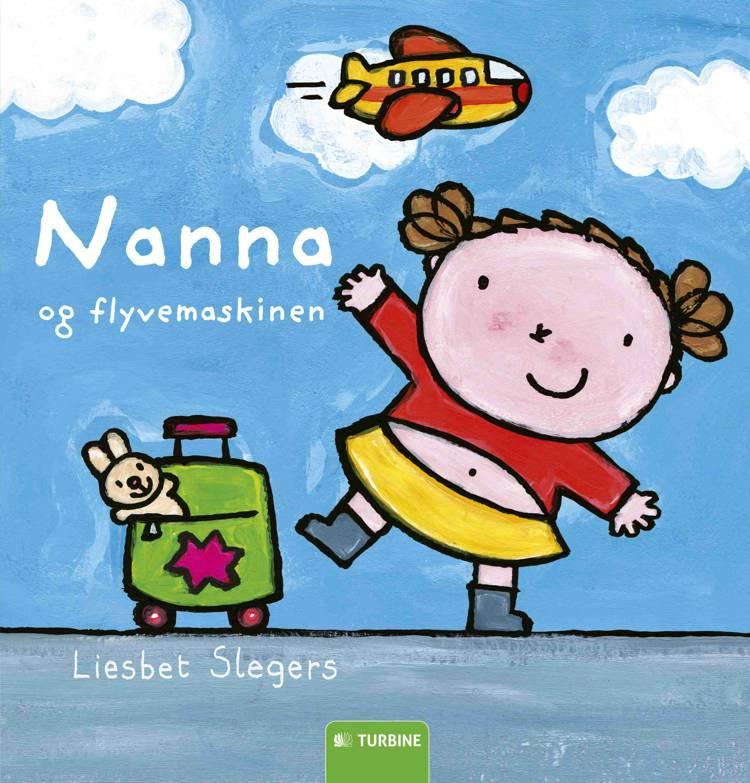 Nanna og flyvemaskinen af Liesbet Slegers