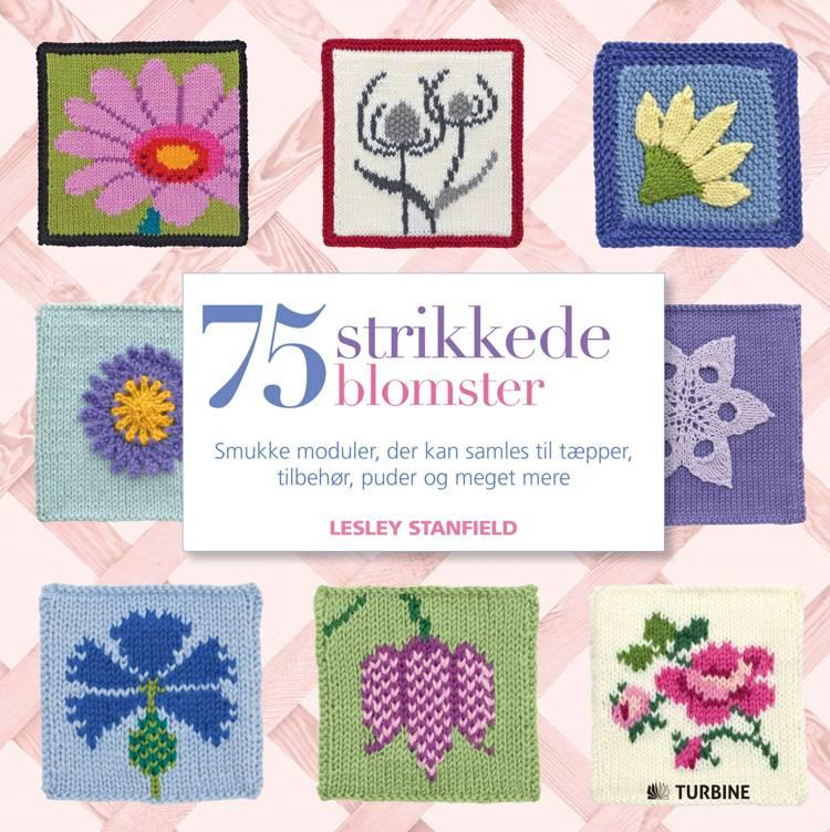75 strikkede blomster af Lesley Stanfield