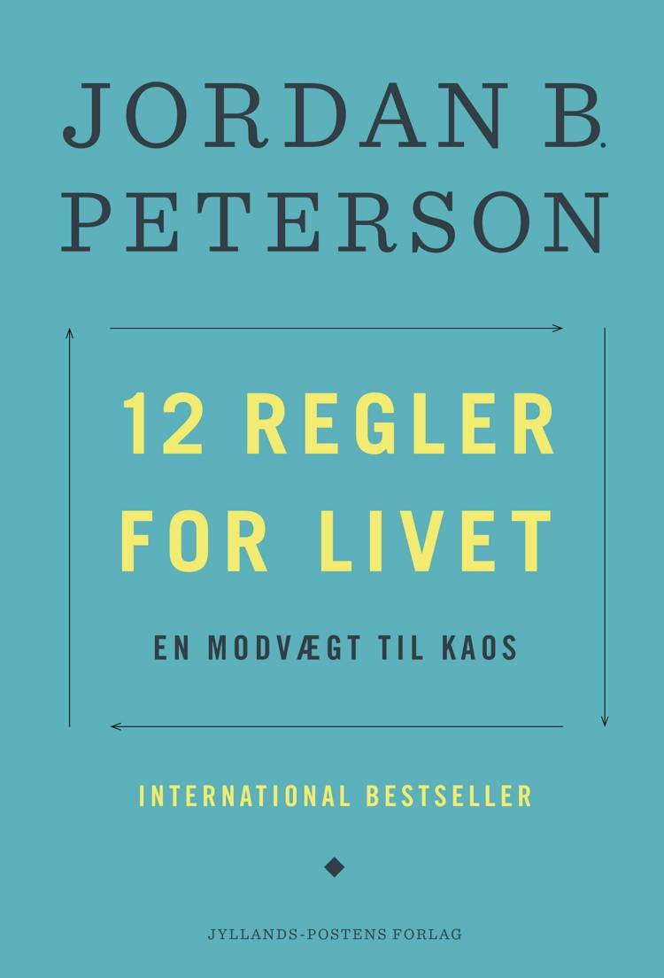 12 regler for livet af Jordan B. Peterson