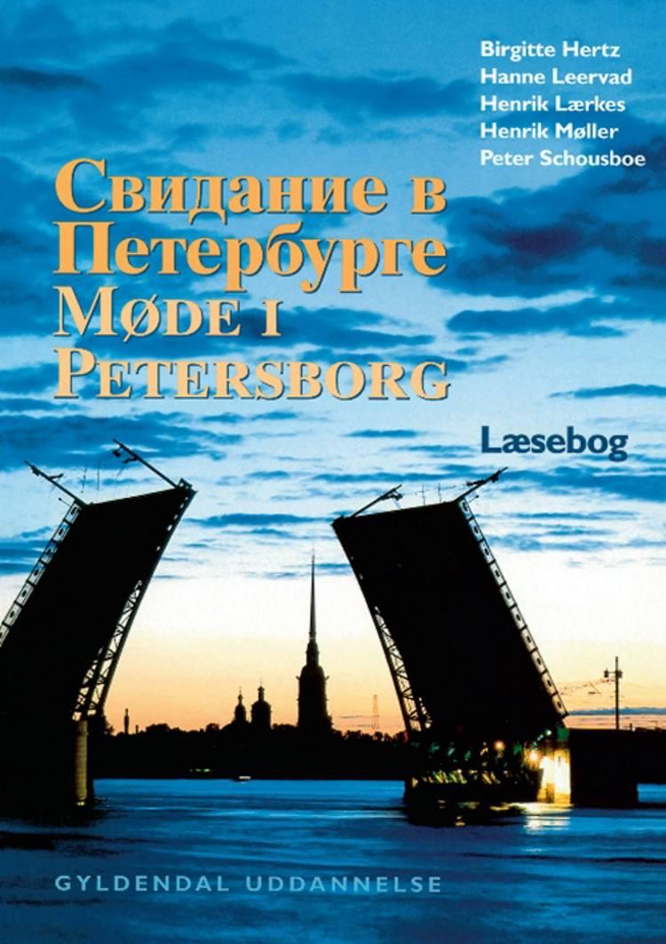 Svidanie v Peterburge af Hanne Leervad, Henrik Møller, Henrik Lærkes og Birgitte Hertz m.fl.