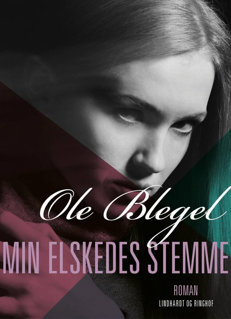 Min elskedes stemme af Ole Blegel