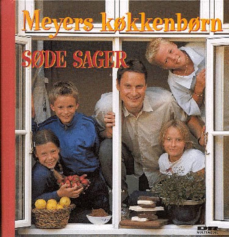 Meyers køkkenbørn - søde sager af Claus Meyer og Ole Poulsen