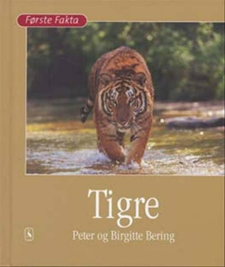 Tigre af Birgitte Bering og Peter Bering