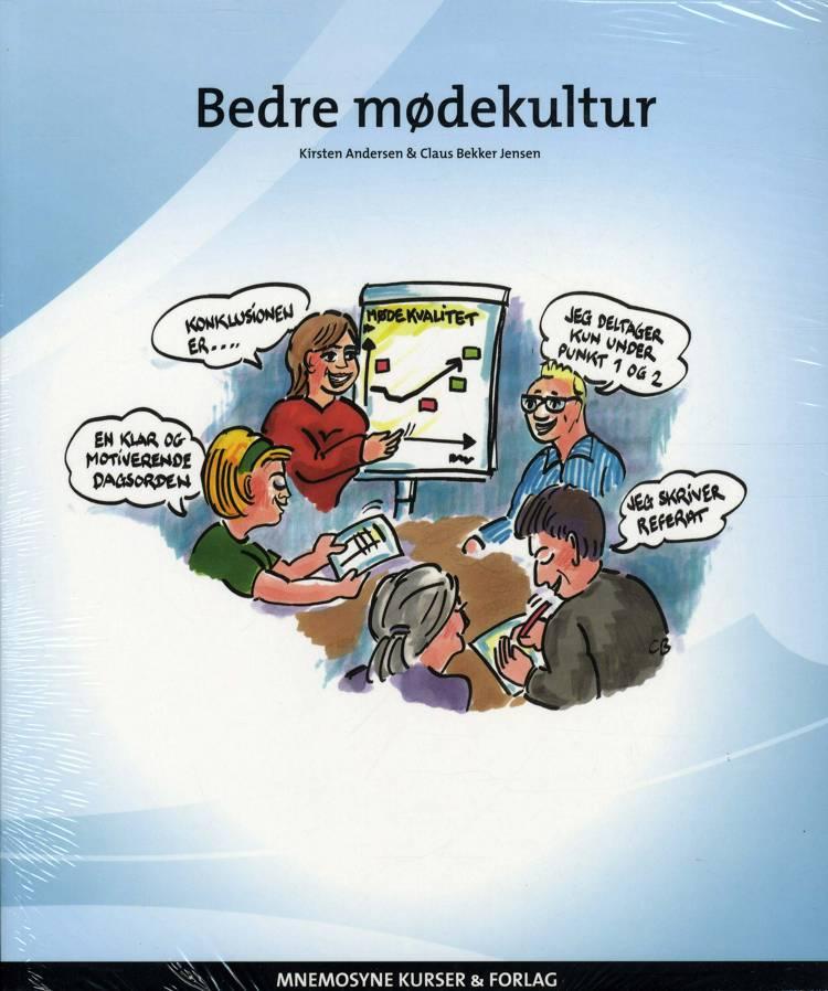 Bedre mødekultur af Kirsten Andersen og Claus Bekker Jensen