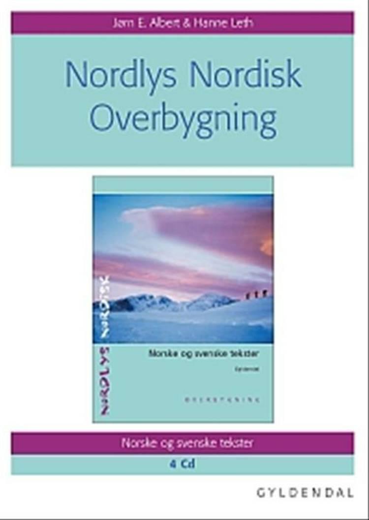 Nordlys nordisk. Overbygning. af Jørn E. Albert og Hanne Leth
