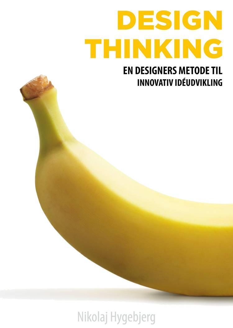 Design Thinking af Nikolaj Hygebjerg