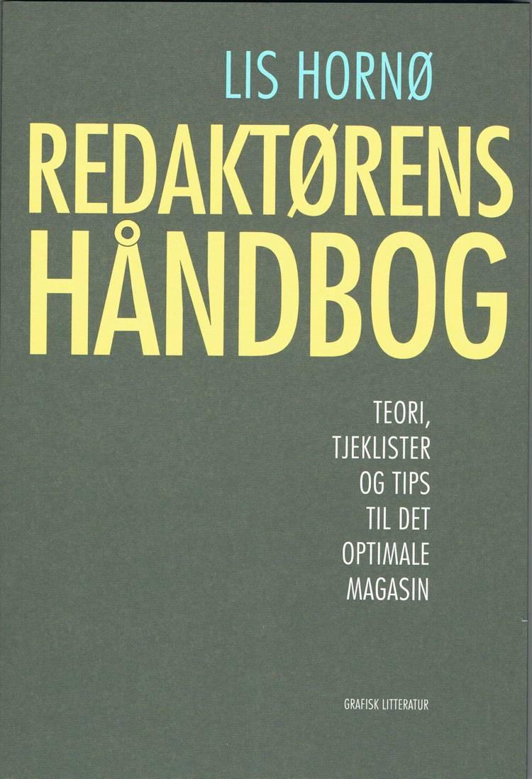 Redaktørens håndbog af Lis Hornø