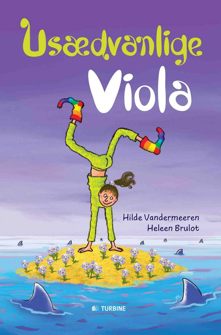Usædvanlige Viola af Hilde Vandermeeren