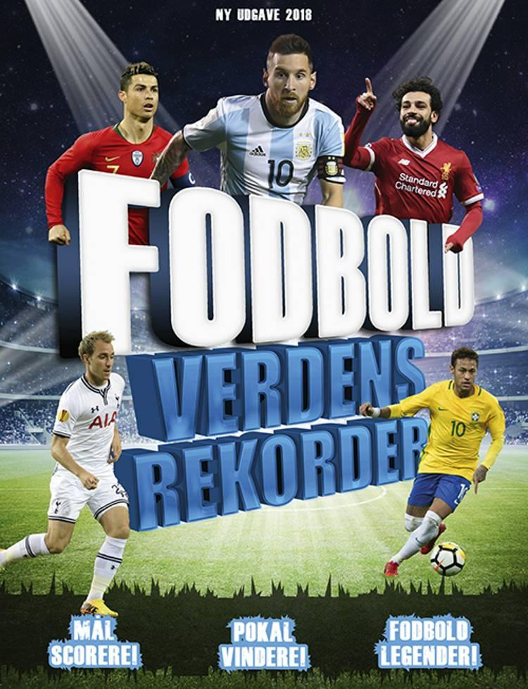 Fodbold Verdensrekorder 2018-2019 af Clive Gifford