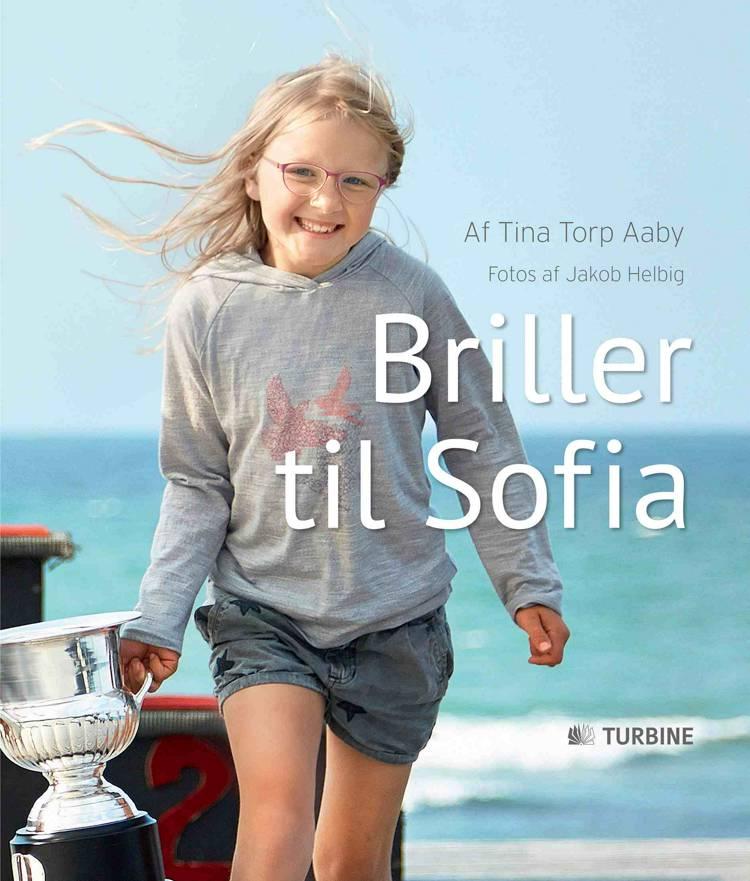 Briller til Sofia af Tina Torp Aaby